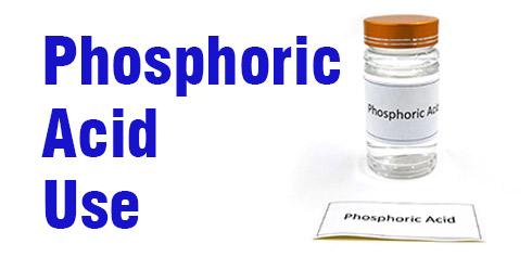 Many uses of phosphoric acid